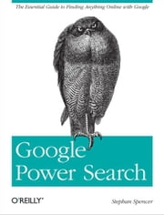 Google Power Search ebook by Stephan Spencer