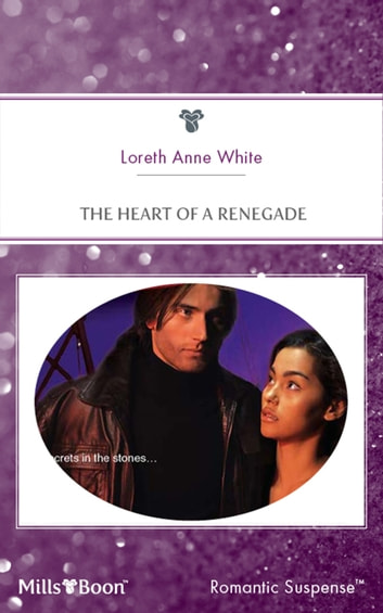 The Heart Of A Renegade ebook by Loreth Anne White