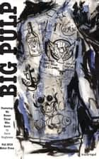 Big Pulp: We Honor Those Who Serve ebook by Big Pulp