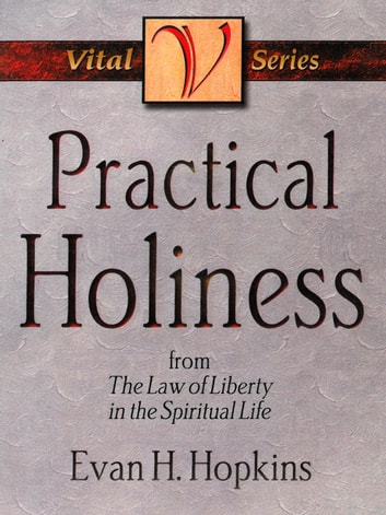 Practical Holiness ebook by Evan H. Hopkins