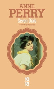 Seven Dials ebook by Paul BENITA, Anne PERRY