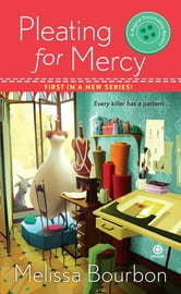 Pleating for Mercy - A Magical Dressmaking Mystery ebook by Melissa Bourbon