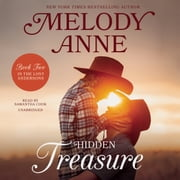 Hidden Treasure - Book Two in the Lost Andersons Series audiobook by Melody Anne