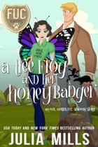 Tree Frog and Her Honey Badger - FUC Academy ebook by