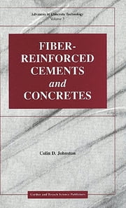 Fiber-Reinforced Cements and Concretes ebook by Colin D Johnston