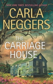 The Carriage House ebook by Carla Neggers