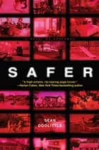 Safer - A Novel of Suspense ebook by Sean Doolittle