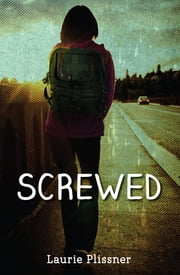 Screwed ebook by Laurie Plissner
