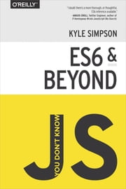 You Don't Know JS: ES6 & Beyond ebook by Kyle Simpson