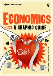 Introducing Economics - A Graphic Guide ebook by David Orrell,Borin Van Loon