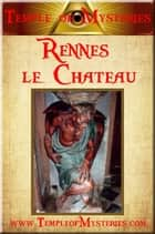 Rennes le Chateau eBook by TempleofMysteries.com