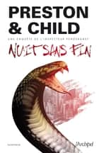 Nuit sans fin ebook by Douglas Preston, Lincoln Child
