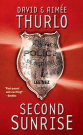 Second Sunrise - A Lee Nez Novel ebook by Aimée Thurlo,David Thurlo