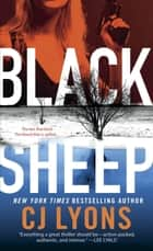 Black Sheep - A Caitlyn Tierney FBI Thriller ebook by C. J. Lyons