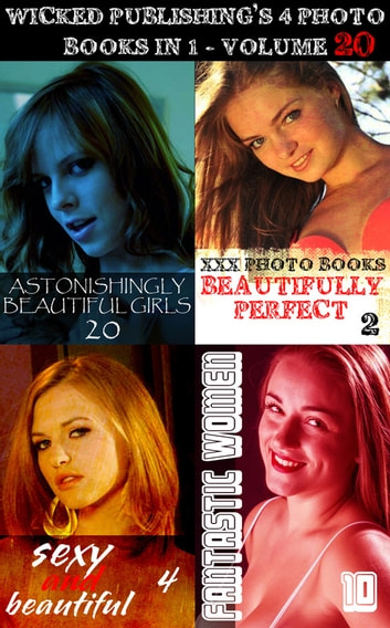 Wicked Publishing's 4 Photo Books In 1 - Volume 20 ebook by Rita Astley,Mandy Tolstag,Natasha Broadmoor