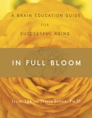 In Full Bloom ebook by Ilchi Lee