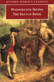 The Sketch-Book of Geoffrey Crayon, Gent. ebook by Washington Irving,Susan Manning