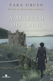 À margem do lago ebook by Sara Gruen
