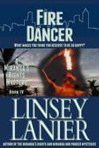 Fire Dancer ebook by Linsey Lanier