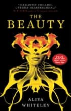 The Beauty ebook by Aliya Whiteley
