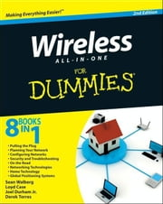 Wireless All In One For Dummies ebook by Sean Walberg,Loyd Case,Joel Durham Jr.,Derek Torres