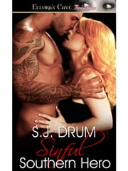 Sinful Southern Hero ebook by S.J. Drum