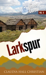 Larkspur ebook by Claudia Hall Christian