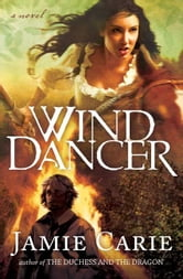 Wind Dancer ebook by Jamie Carie