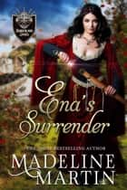 Ena's Surrender ebook by Madeline Martin