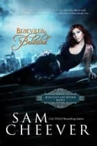 Bedeviled & Belittled ebook by Sam Cheever