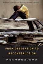 From Desolation to Reconstruction ebook by Mokhtar Lamani,Bessma Momani