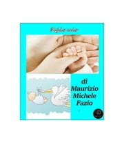 Figlio mio ebook by Kobo.Web.Store.Products.Fields.ContributorFieldViewModel