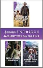 Harlequin Intrigue January 2021 - Box Set 2 of 2 ebook by Elle James, Nichole Severn, Elizabeth Heiter