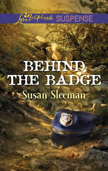 Behind the Badge ebook by Susan Sleeman