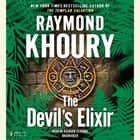 The Devil's Elixir audiobook by Raymond Khoury