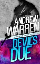 Devil's Due ebook by Andrew Warren