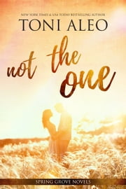 Not the One ebook by Toni Aleo