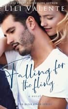 Falling for the Fling ebook by Lili Valente