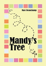 """Mandy's Tree"" ebook by Marc Beauchamp"