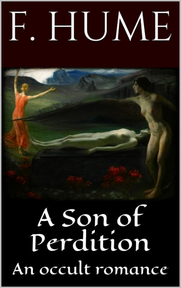 A Son of Perdition eBook by Fergus Hume