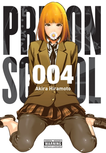 Prison School, Vol. 4 ebook by Akira Hiramoto