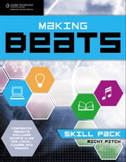 Making Beats - Skill Pack ebook by Richy Pitch