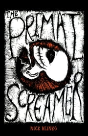 The Primal Screamer ebook by Nick Blinko