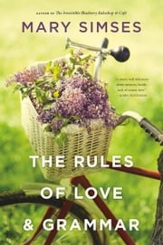 The Rules of Love & Grammar ebook by Mary Simses