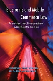 Electronic and Mobile Commerce Law ebook by Wild, Charles