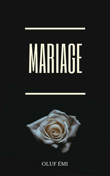 Mariage eBook by Oluf Emi