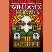 The Sacrifice audiobook by William X. Kienzle