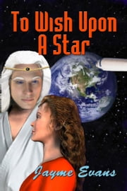 To Wish Upon A Star ebook by Jayme Evans