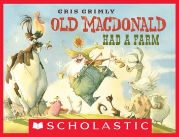 Old MacDonald Had A Farm ebook by Gris Grimly