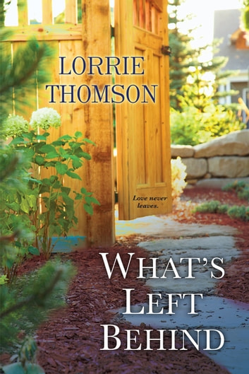 What's Left Behind eBook by Lorrie Thomson